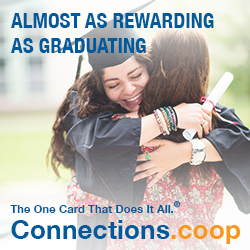ALMOST AS REWARDING AS GRADUATING. The one card that does it all. Connections.coop - A female graduate hugging her mother.